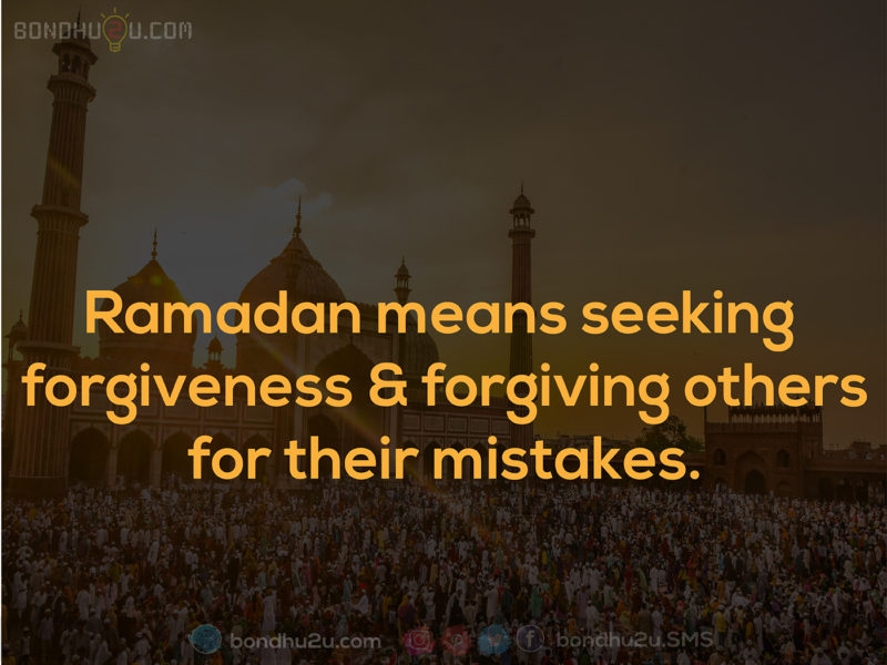 Ramadan means seeking forgiveness and forgiving others